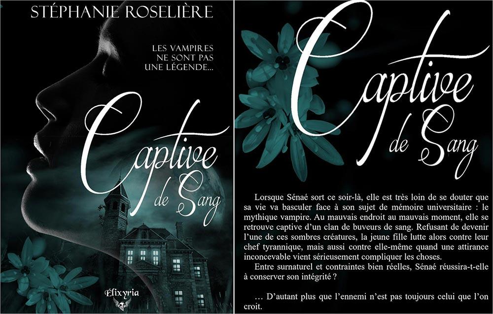 couverture et résumé 4ème de couverture du roman captive de sang de Stéphanie Roselière