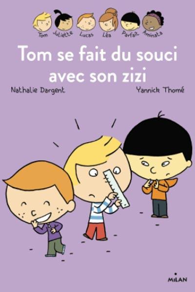 """livre """"tom se fait du souci avec son zizi"""" parce qu'il n'a pas fini de grandir"""